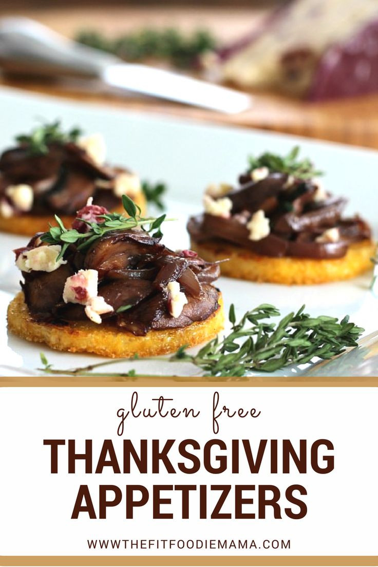 Gluten Free Vegetarian Thanksgiving  Easy gluten free & ve arian Thanksgiving Day appetizers