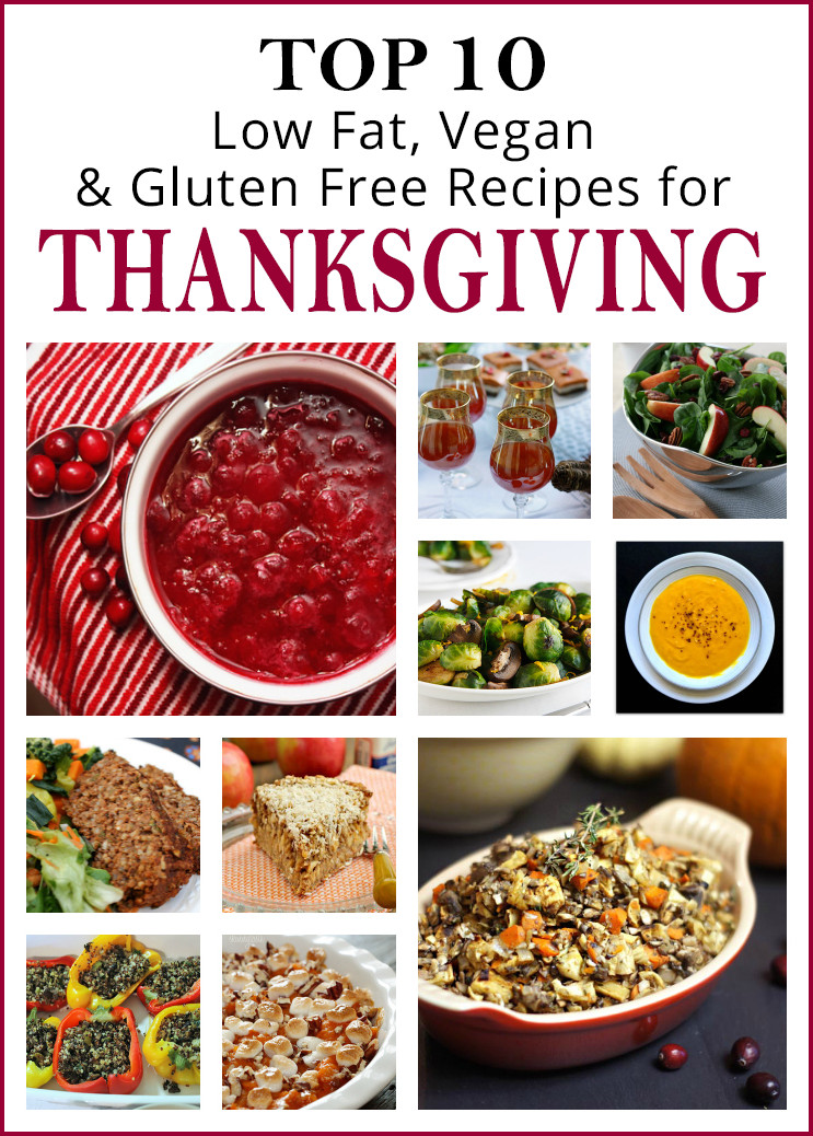 Gluten Free Vegetarian Thanksgiving  10 Low Fat Vegan Gluten Free Thanksgiving Recipes