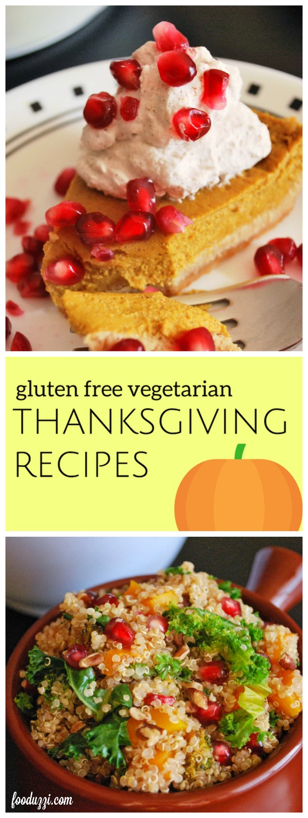 Gluten Free Vegetarian Thanksgiving  Gluten Free Ve arian Thanksgiving Recipes Fooduzzi