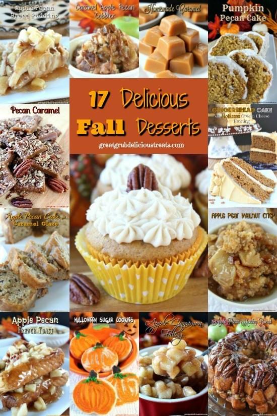 Great Fall Desserts  17 Delicious Fall Desserts Great Grub Delicious Treats
