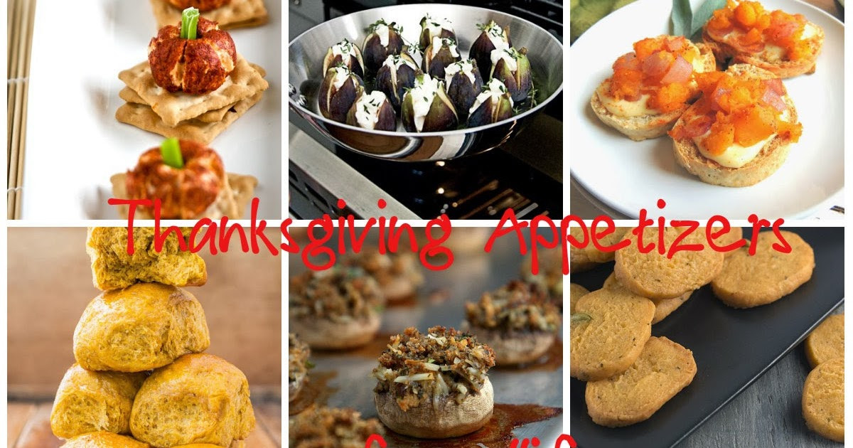 Great Thanksgiving Appetizers  Rhiana Reports Ten Great Thanksgiving Appetizers