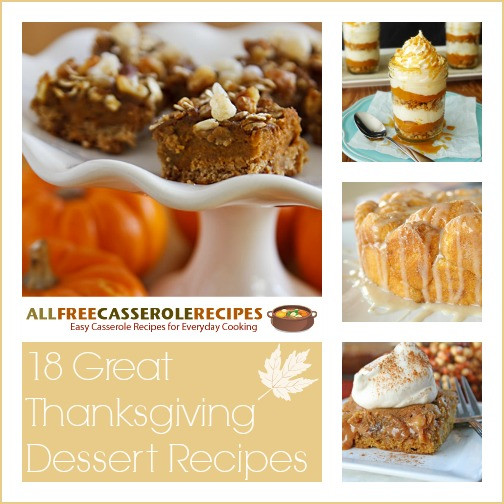 Great Thanksgiving Desserts  18 Great Thanksgiving Dessert Recipes