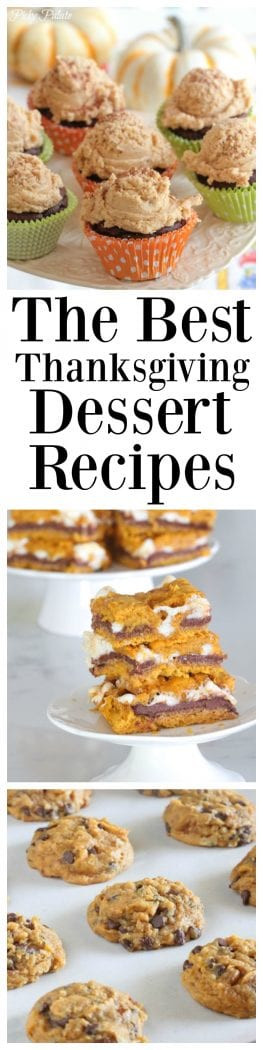 Great Thanksgiving Desserts  The BEST Thanksgiving Dessert Recipes Picky Palate