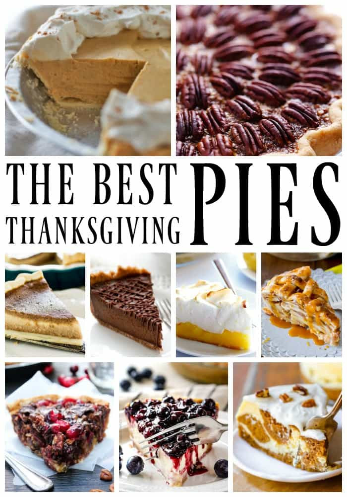 Great Thanksgiving Desserts  25 of the Best Thanksgiving Pies A Dash of Sanity