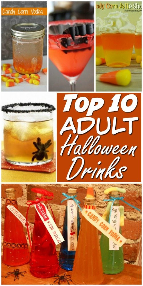 Halloween Party Drinks For Adults  Top 10 Adult Halloween Drinks and Halloween Snacks