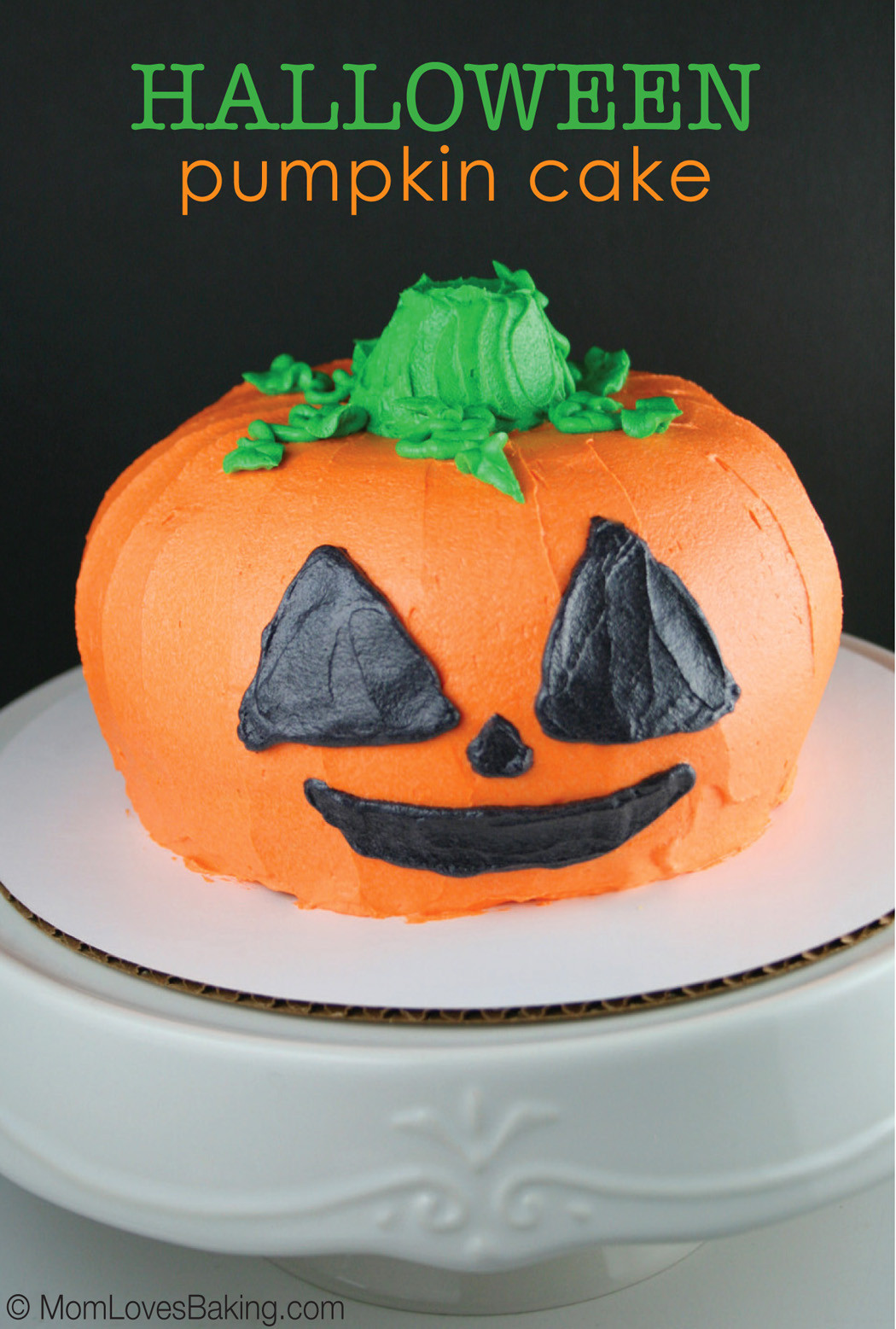 Halloween Pumpkin Cake  Halloween Pumpkin Cake Mom Loves Baking