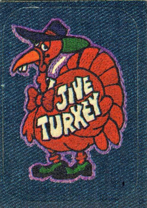 Happy Thanksgiving Jive Turkey  jive turkey
