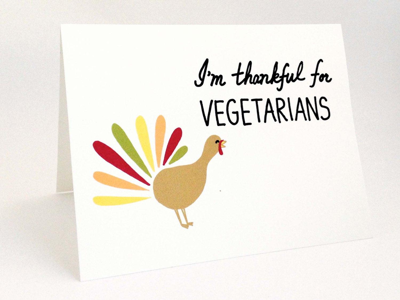 Happy Thanksgiving Vegetarian  Funny Thanksgiving Card Cute Turkey Card Happy