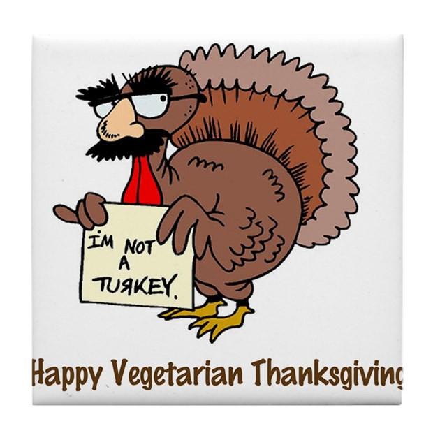 Happy Thanksgiving Vegetarian  Happy Ve arian Thanksgiving Tile Coaster by myubergoober