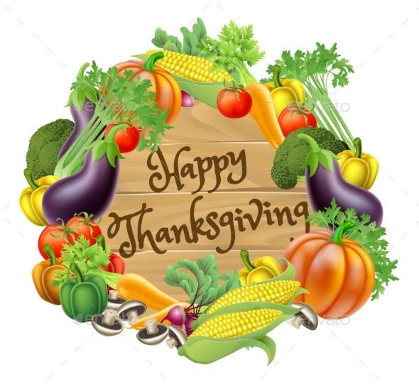Happy Thanksgiving Vegetarian  Happy Thanksgiving Ve able and Fruits Design by Krisdog