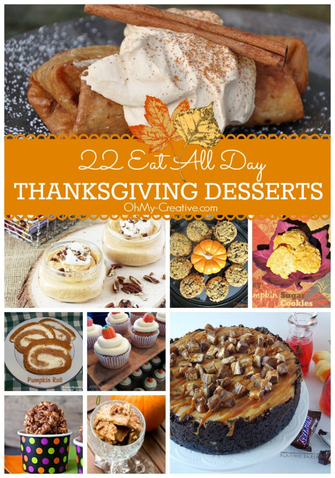 Holiday Desserts Thanksgiving  22 Eat All Day Thanksgiving Desserts Oh My Creative