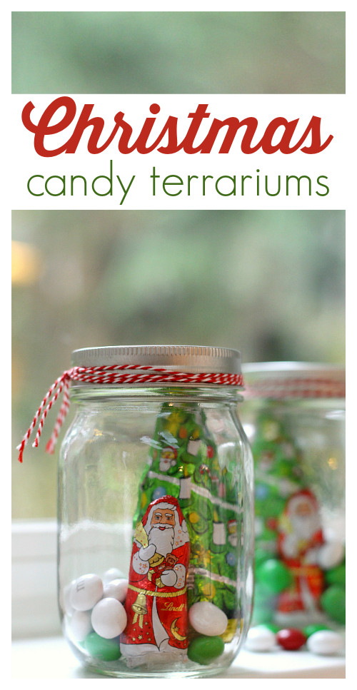 Homemade Christmas Candy Gifts  Handmade Christmas Gifts Candy Terrariums No Time For