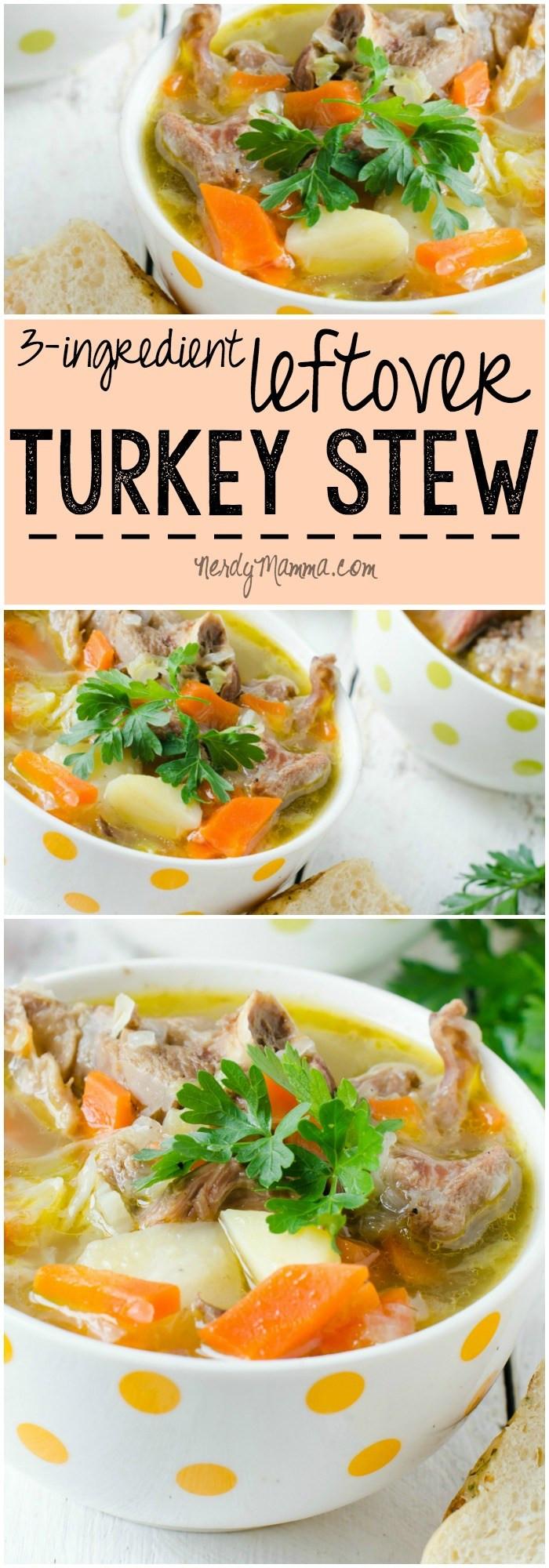 Ingredients For Thanksgiving Turkey  3 Ingre nt Leftover Turkey Stew