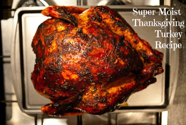 Juicy Thanksgiving Turkey Recipe  Super Moist & Juicy Thanksgiving Turkey Recipe