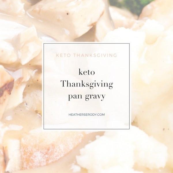Keto Thanksgiving Gravy  keto Thanksgiving pan gravy Thrive In Midlife