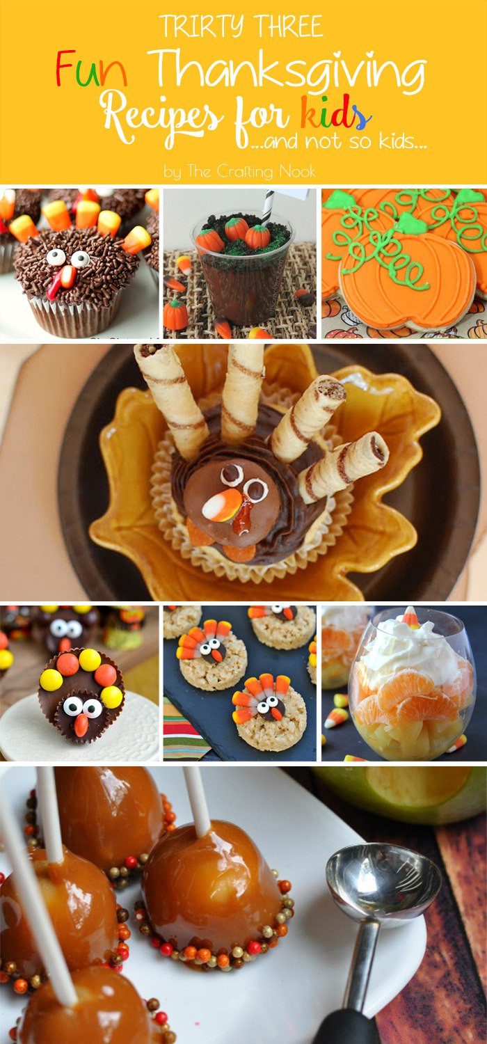 Kids Thanksgiving Desserts  33 Fun Thanksgiving Recipes for Kids And not so Kids