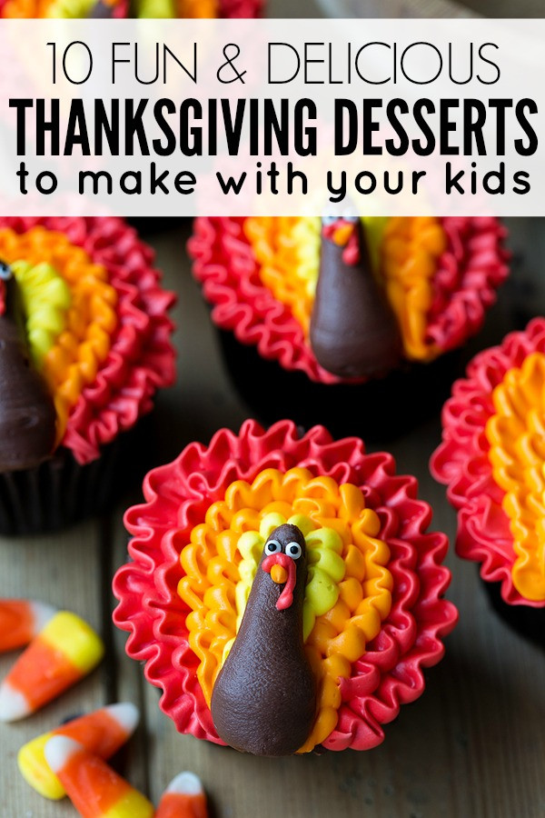 Kids Thanksgiving Desserts  Thanksgiving desserts to make with your kids