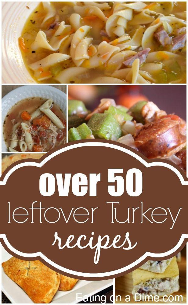 Leftover Thanksgiving Turkey  Leftover Turkey Recipes 50 Easy Turkey Leftovers recipes