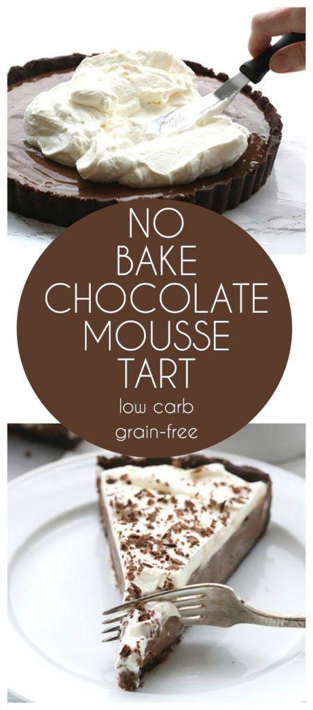 Low Carb Christmas Desserts  No Bake Chocolate Mousse Tart Recipe