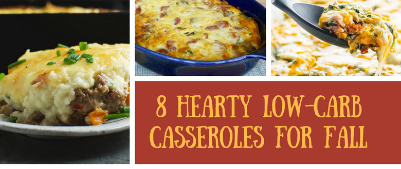Low Carb Fall Recipes  Hearty Low Carb Casseroles Recipe Simply So Healthy
