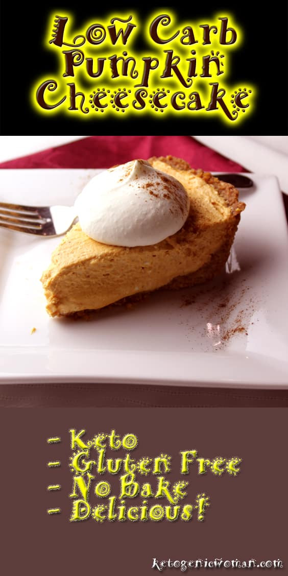 Low Carb Thanksgiving Recipes  Low Carb Pumpkin Cheesecake Recipe Ketogenic Woman