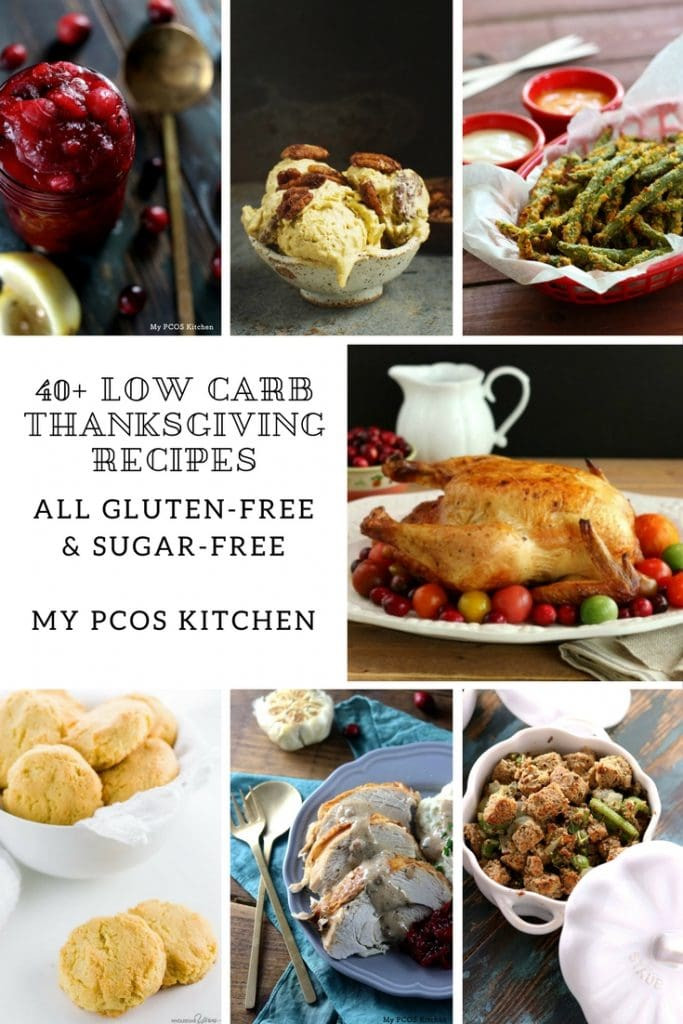 Low Carb Thanksgiving Recipes  40 Low Carb Thanksgiving Recipes that are Gluten free