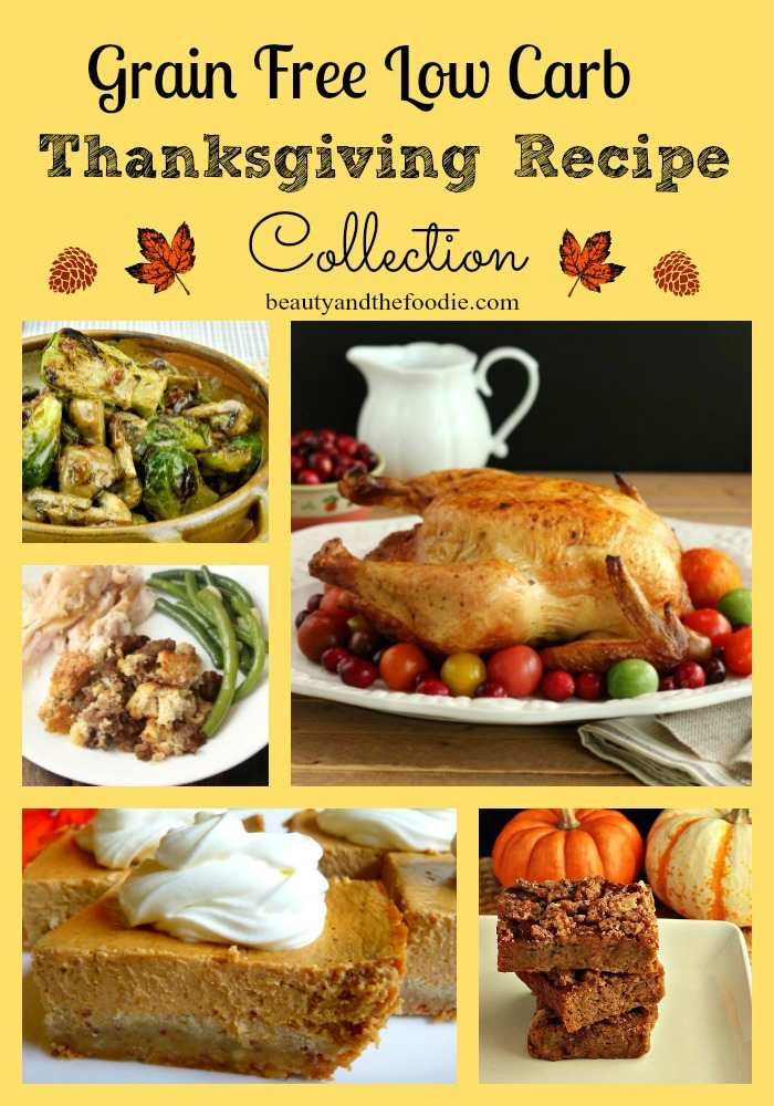 Low Carb Thanksgiving Recipes  Grain Free Low Carb Thanksgiving Recipe Collection