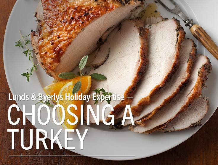 Lunds Thanksgiving Dinners  Good Taste Let's Talk Turkey Choosing a turkey Lunds