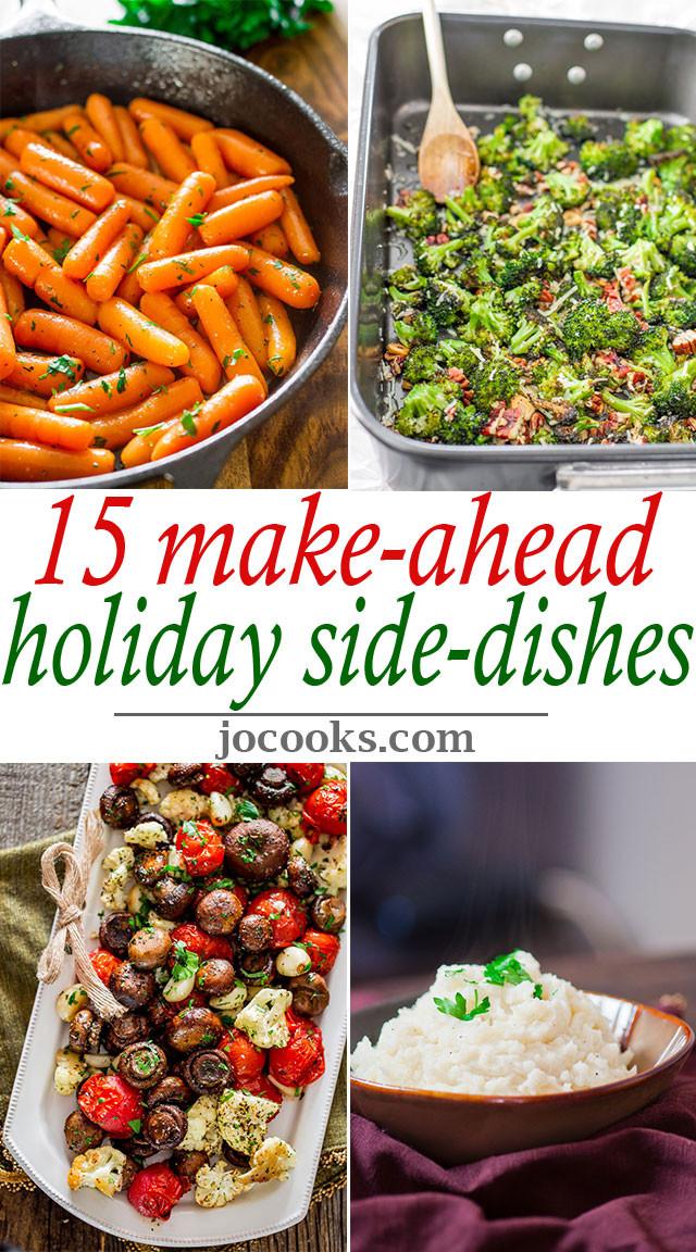 Make Ahead Christmas Dinners  15 Make Ahead Holiday Side Dishes Jo Cooks
