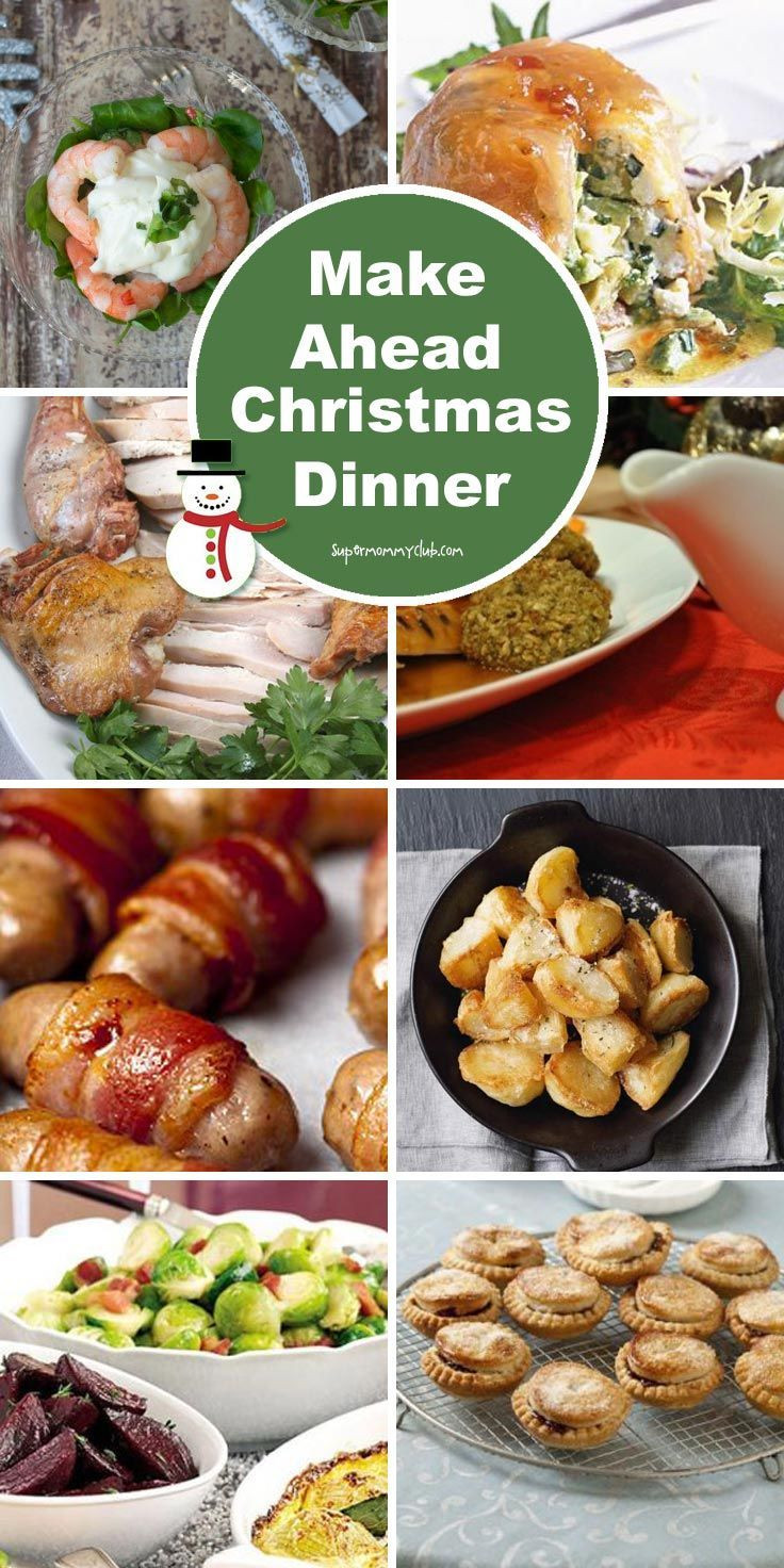 Make Ahead Christmas Dinners  Make Ahead Christmas Dinner 8 Recipes You Can Make in
