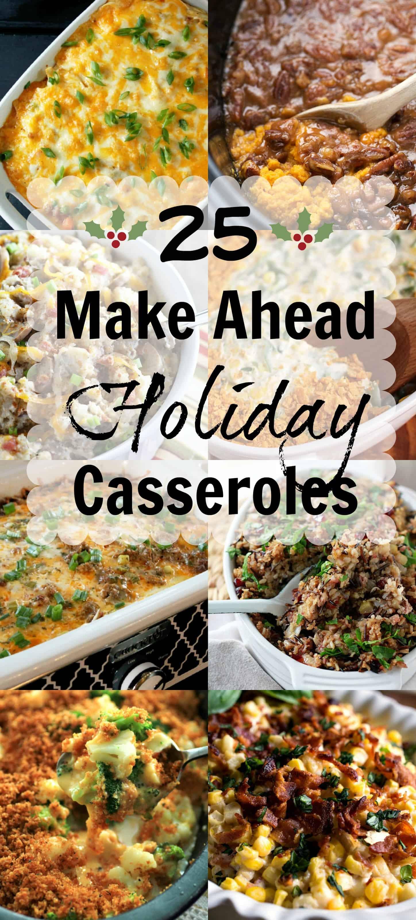 Make Ahead Christmas Dinners  25 Make Ahead Thanksgiving Casseroles