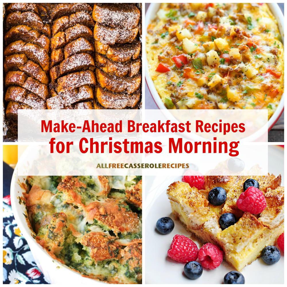 Make Ahead Christmas Dinners  18 Easy Make Ahead Breakfast Recipes for Christmas Morning
