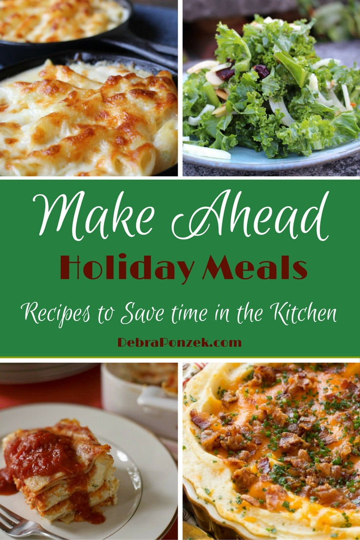 Make Ahead Christmas Dinners  Make Ahead Holiday Meals to Save Time in the Kitchen