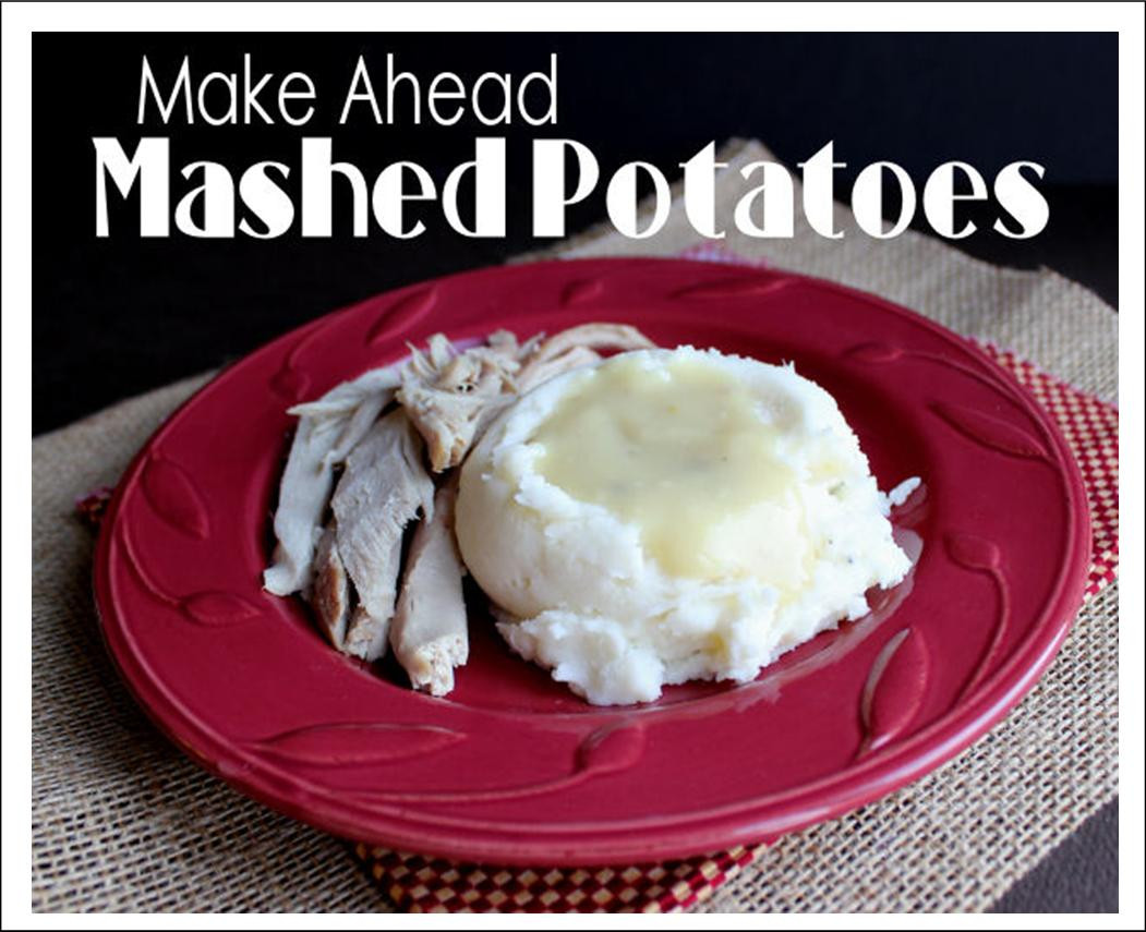 Make Ahead Mashed Potatoes For Thanksgiving  It s Written on the Wall
