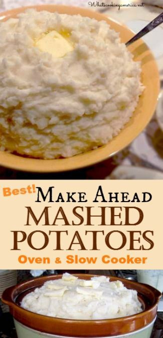 Make Ahead Mashed Potatoes For Thanksgiving  Pinterest • The world's catalog of ideas