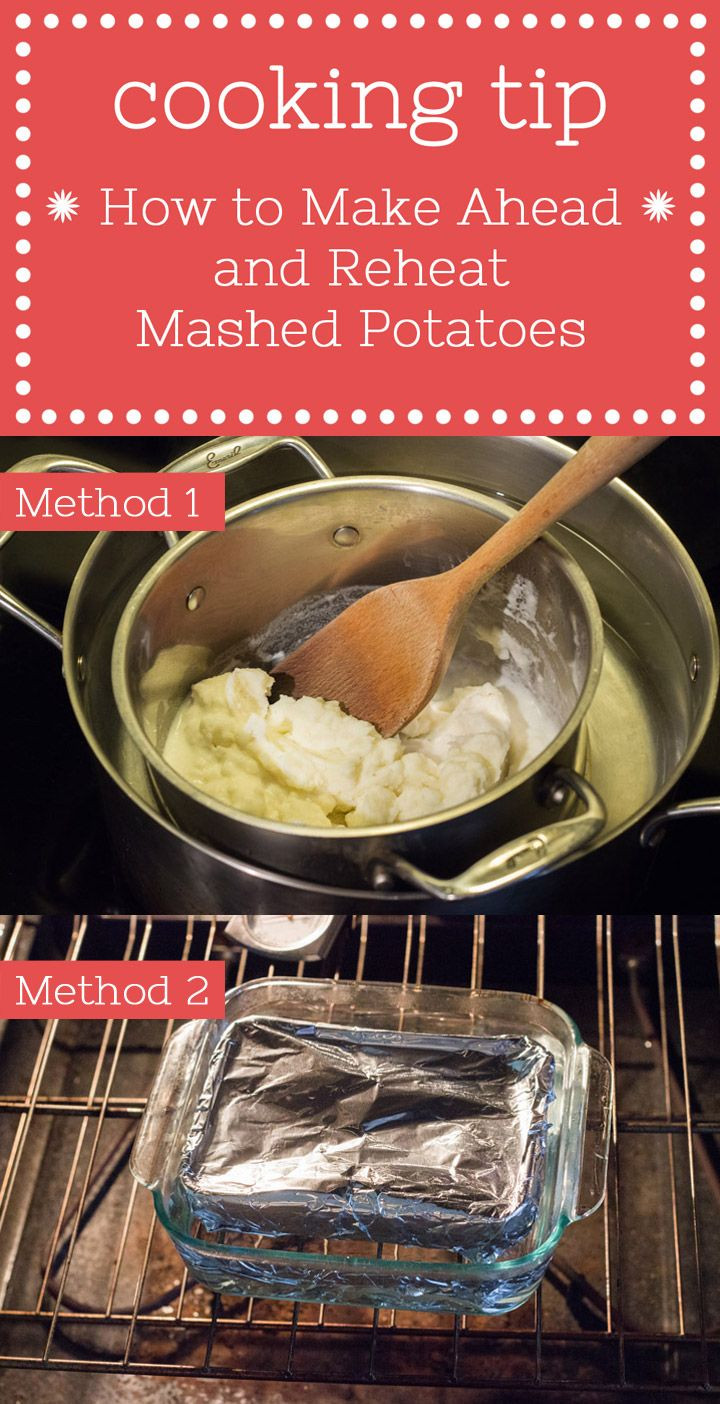 Make Ahead Mashed Potatoes For Thanksgiving  Tip How to Make Ahead and Reheat Mashed Potatoes