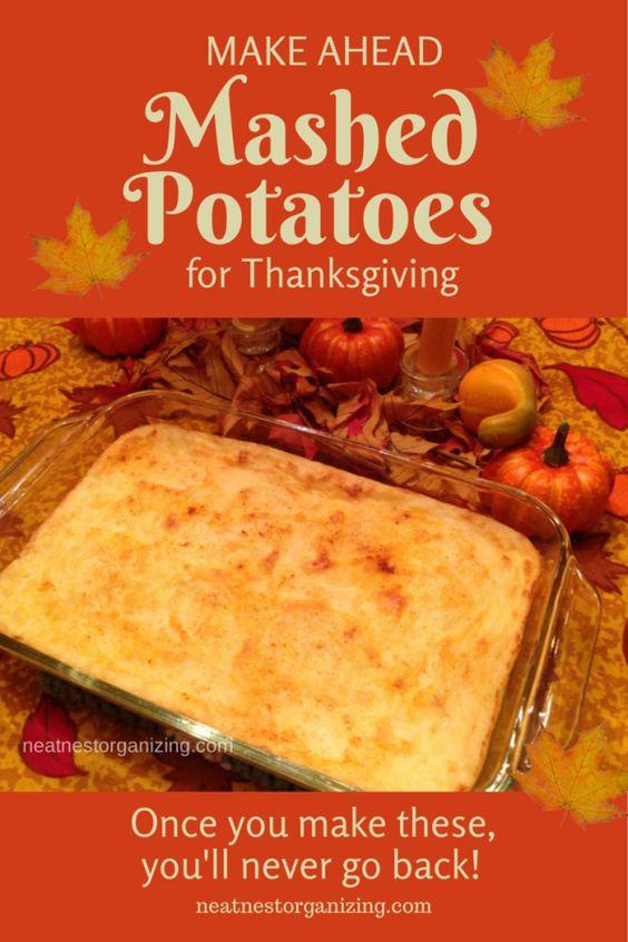 Make Ahead Mashed Potatoes Thanksgiving  Make Ahead Mashed Potatoes for Thanksgiving Dinner make