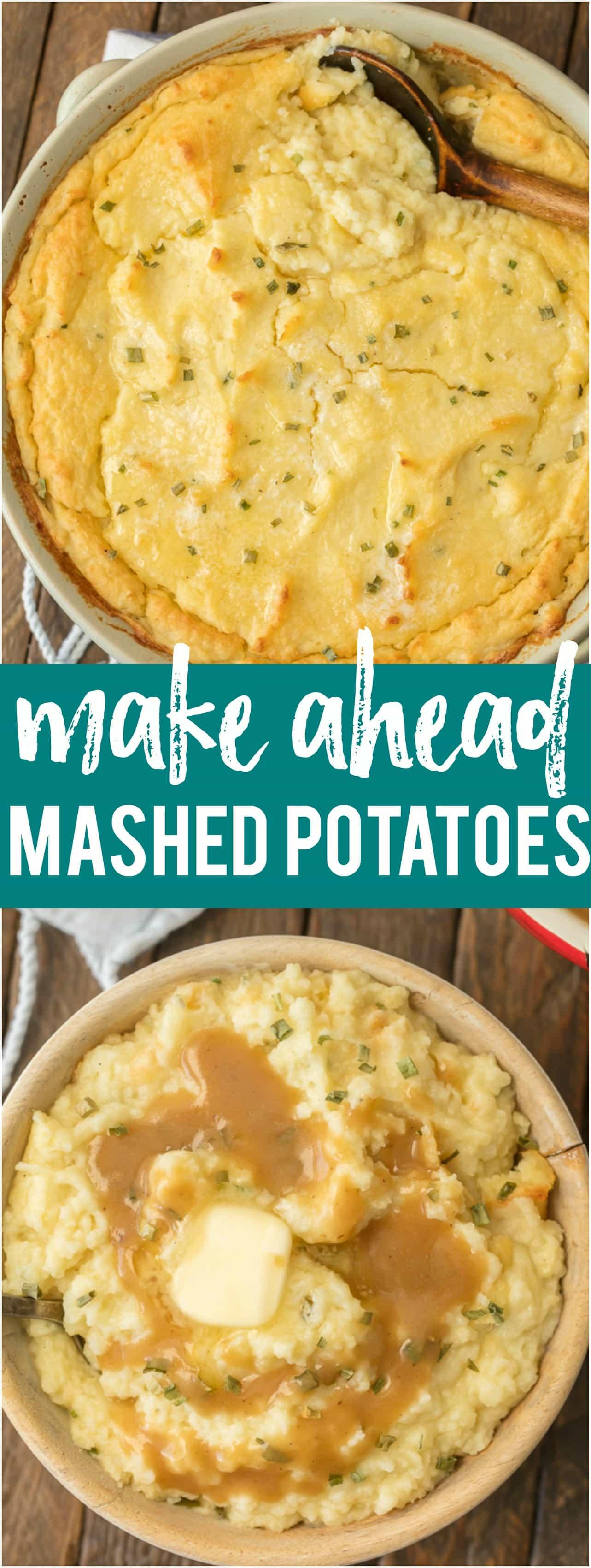 Make Ahead Mashed Potatoes Thanksgiving  Make Ahead Mashed Potatoes The Cookie Rookie
