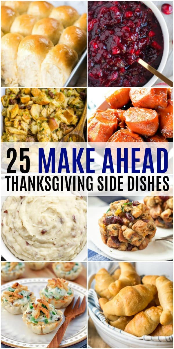 Make Ahead Side Dishes For Thanksgiving  25 Make Ahead Thanksgiving Side Dishes ⋆ Real Housemoms