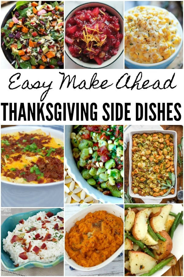 Make Ahead Side Dishes For Thanksgiving  Make Ahead Thanksgiving Side Dishes Juggling Act Mama