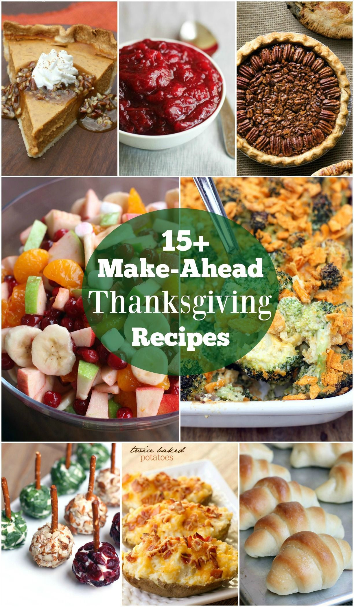 Make Ahead Side Dishes For Thanksgiving  A round up of FAMILY FAVORITE easy make ahead Thanksgiving