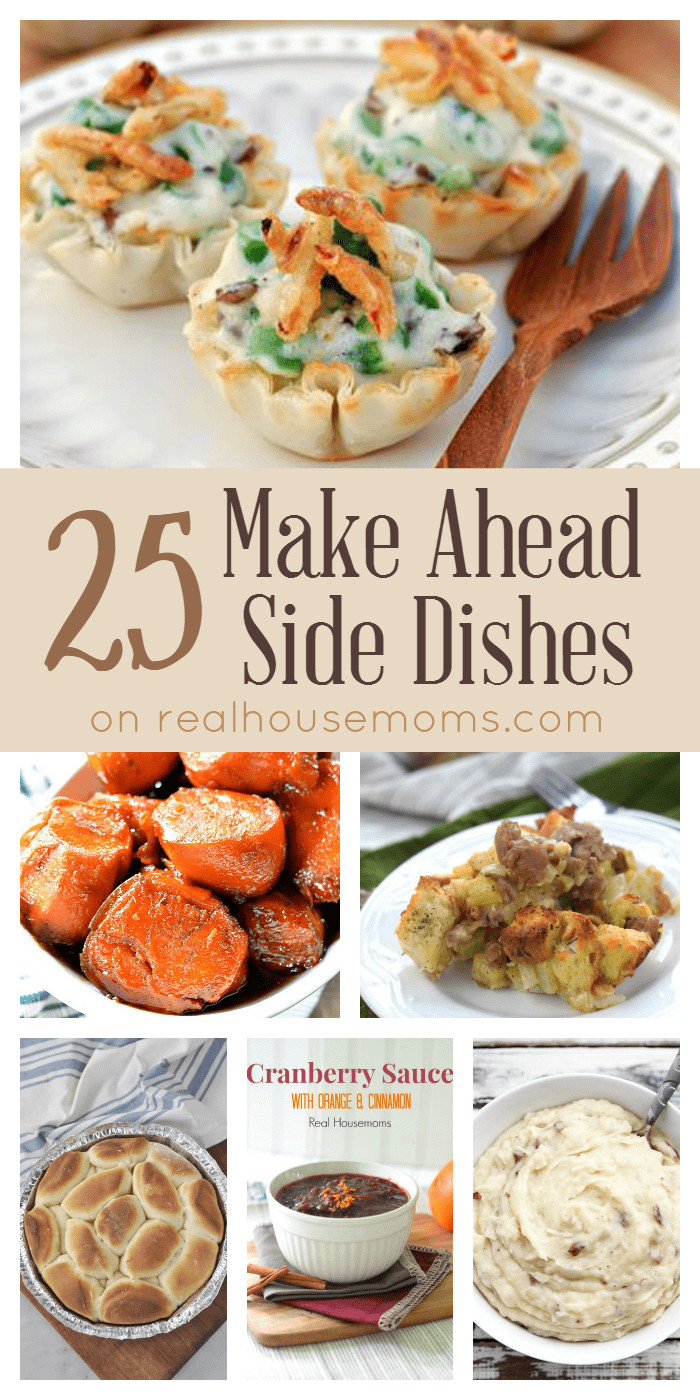 Make Ahead Side Dishes For Thanksgiving  25 Make Ahead Side Dishes ⋆ Real Housemoms