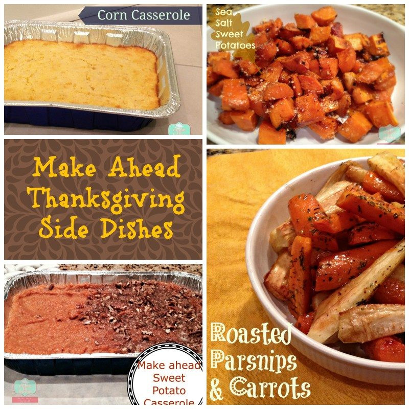 Make Ahead Side Dishes For Thanksgiving  Four of the Best Thanksgiving Side Dishes to Make ahead
