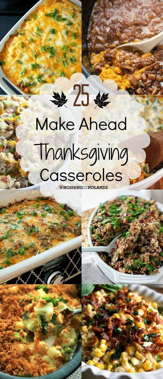 Make Ahead Side Dishes For Thanksgiving  25 Make Ahead Thanksgiving Casseroles