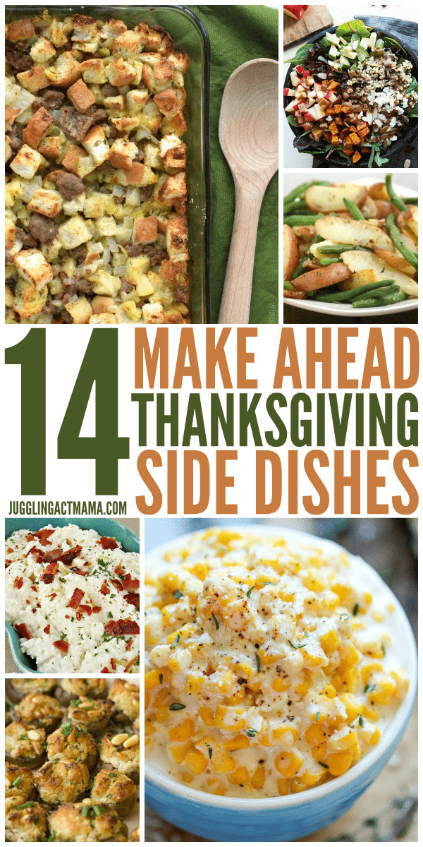 Make Ahead Side Dishes For Thanksgiving  14 Make Ahead Thanksgiving Side Dishes Juggling Act Mama