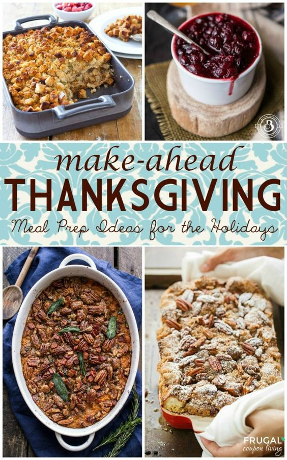 Make Ahead Side Dishes For Thanksgiving  Make Ahead Thanksgiving Meal Prep Ideas for the Holidays