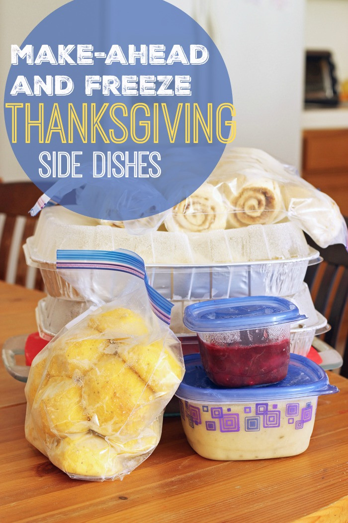 Make Ahead Side Dishes For Thanksgiving  Make Ahead and Freeze Thanksgiving Side Dishes Faithful