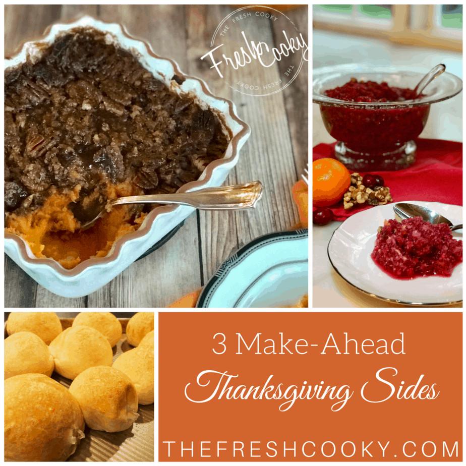 Make Ahead Thanksgiving  Make Ahead Thanksgiving Side Dishes