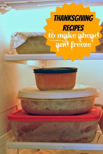 Make Ahead Thanksgiving Desserts  Thanksgiving Recipes to Make Ahead and Freeze