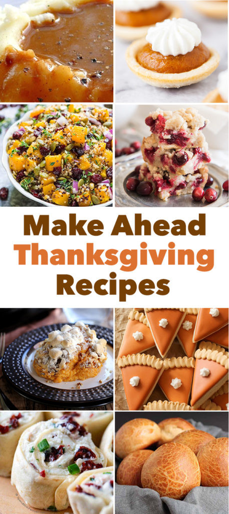 Make Ahead Thanksgiving Desserts  Thanksgiving Recipes You Can Make Ahead